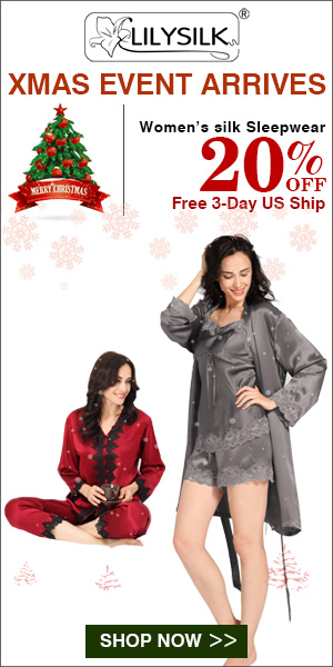 Merry Christmas! 20% Off for Silk Women Sleepwear & Free Shipping. Ends Dec. 24. Buy Now!